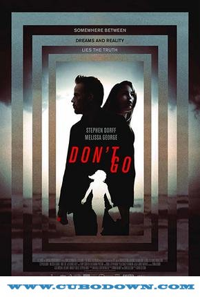 Baixar Torrent Don't Go Torrent (2018) Legendado 5.1 WEB-DL 720p | 1080p – Download Download Grátis