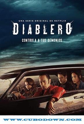 Baixar Torrent Diablero 1ª Temporada Completa Torrent (2018) Dual Áudio / Dublado WEB-DL 720p – Download Download Grátis