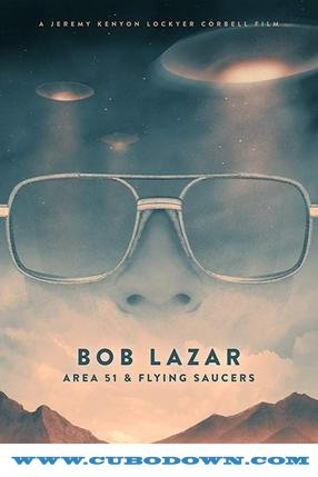 Baixar Torrent Bob Lazar: Área 51 e os Discos Voadores Torrent (2019) Legendado WEB-DL 720p | 1080p – Download Download Grátis