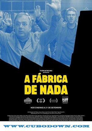 Baixar Torrent A Fábrica de Nada Torrent (2019) Dublado WEB-DL 720p – Download Download Grátis