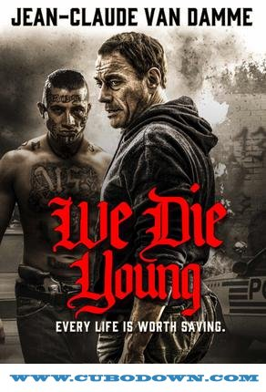 Baixar Torrent We Die Young Torrent (2019) Legendado WEB-DL 720p | 1080p – Download Download Grátis