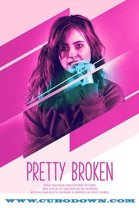 Baixar Torrent Pretty Broken Torrent (2019) Legendado WEB-DL 720p | 1080p – Download Download Grátis