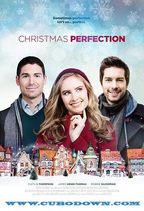 Baixar Torrent Christmas Perfection Torrent (2019) Legendado HDTV 720p | 1080p – Download Download Grátis