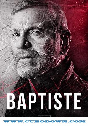 Baixar Torrent Baptiste 1ª Temporada Completa Torrent (2019) Legendado HDTV 720p – Download Download Grátis