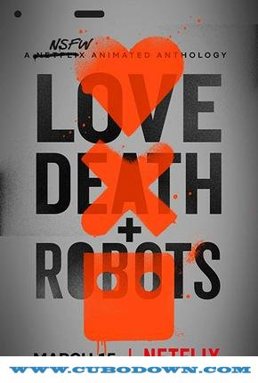 Baixar Torrent Love, Death & Robots 1ª Temporada Completa Torrent (2019) Dual Áudio / Dublado WEB-DL 720p | 1080p – Download Download Grátis