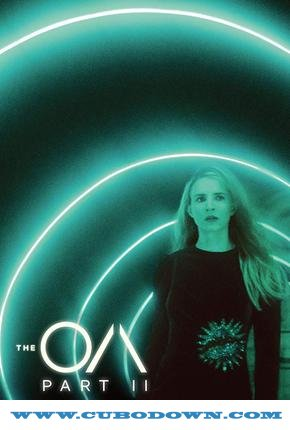 Baixar Torrent The OA 2ª Temporada Completa Torrent (2019) Dual Áudio / Dublado WEB-DL 720p | 1080p – Download Download Grátis
