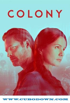 Baixar Torrent Colony 3ª Temporada Torrent (2018) Legendado / Dual áudio HDTV | 720p | 1080p – Download Download Grátis