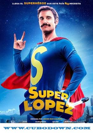 Baixar Torrent Superlópez Torrent (2019) Dual Áudio / Dublado WEB-DL 720p | 1080p – Download Download Grátis