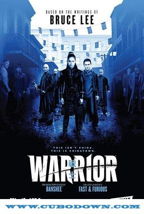 Baixar Torrent Warrior 1ª Temporada Completa Torrent (2019) Dual Áudio / Legendado WEB-DL 720p | 1080p – Download Download Grátis