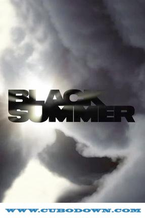 Baixar Torrent Black Summer 1ª Temporada Completa Torrent (2019) Dual Áudio 5.1 / Dublado WEB-DL 720p | 1080p – Download Download Grátis