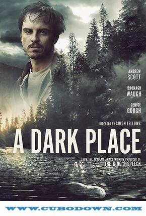 Baixar Torrent A Dark Place Torrent (2019) Legendado WEB-DL 720p | 1080p – Download Download Grátis