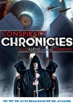 Baixar Torrent Conspiracy Chronicles: 9/11, Aliens and the Illuminati Torrent (2019) Legendado WEBRip 720p | 1080p – Download Download Grátis