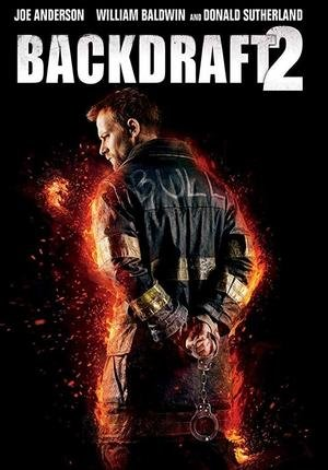 Baixar Torrent Backdraft 2 Torrent (2019) Legendado WEB-DL 720p | 1080p – Download Download Grátis
