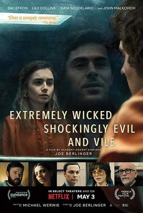 Baixar Torrent Extremely Wicked, Shockingly Evil and Vile Torrent (2019) Legendado WEB-DL 720p | 1080p – Download Download Grátis